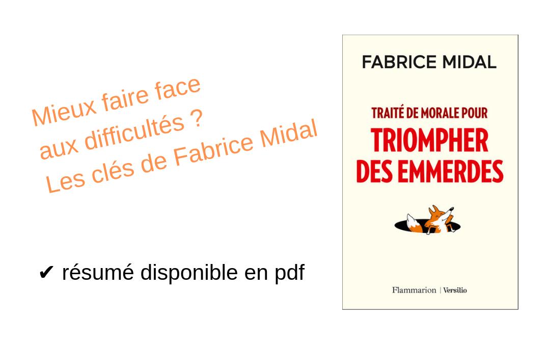 """Faire face aux difficultés : petit guide pour """"triompher des emmerdes"""""""