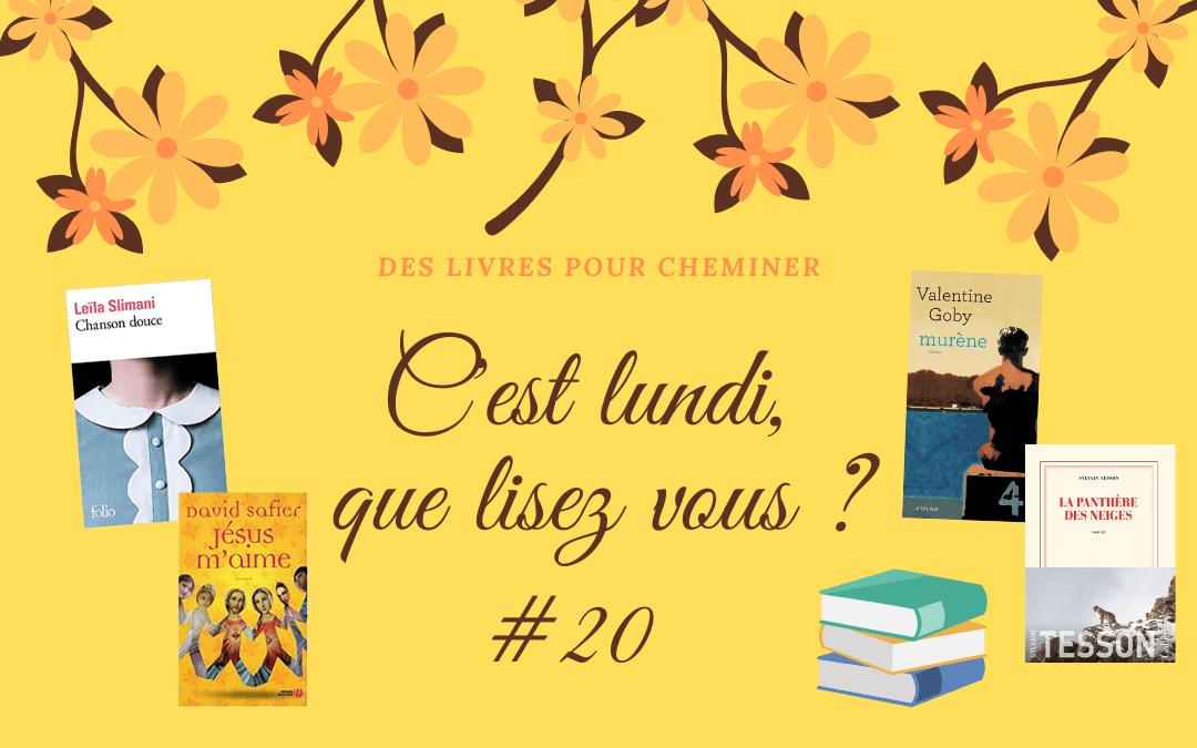 C'est lundi, que lisez-vous ? #20