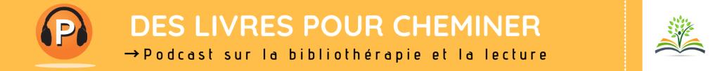 Podcast sur la lecture et la bibliothérapie