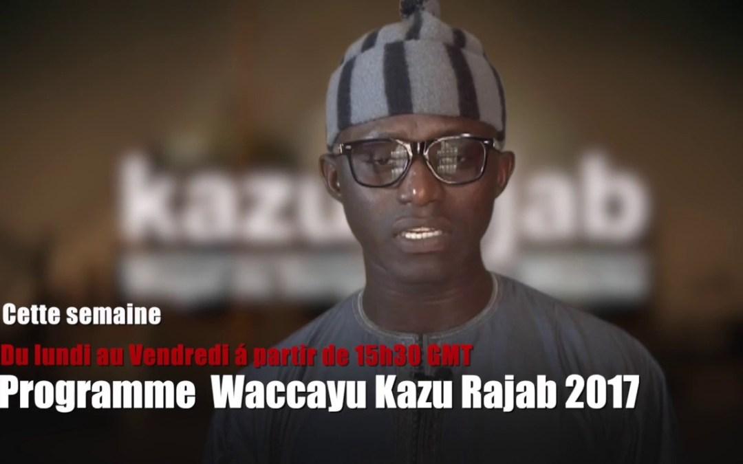 Annonce Programme Waccayu Magal  kazu Rajab 2017 sur bichri TV