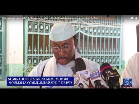 Déclaration et Nomination de Serigne Mame Mor Mbacke Mourtalla Comme Ambassadeur de Paix