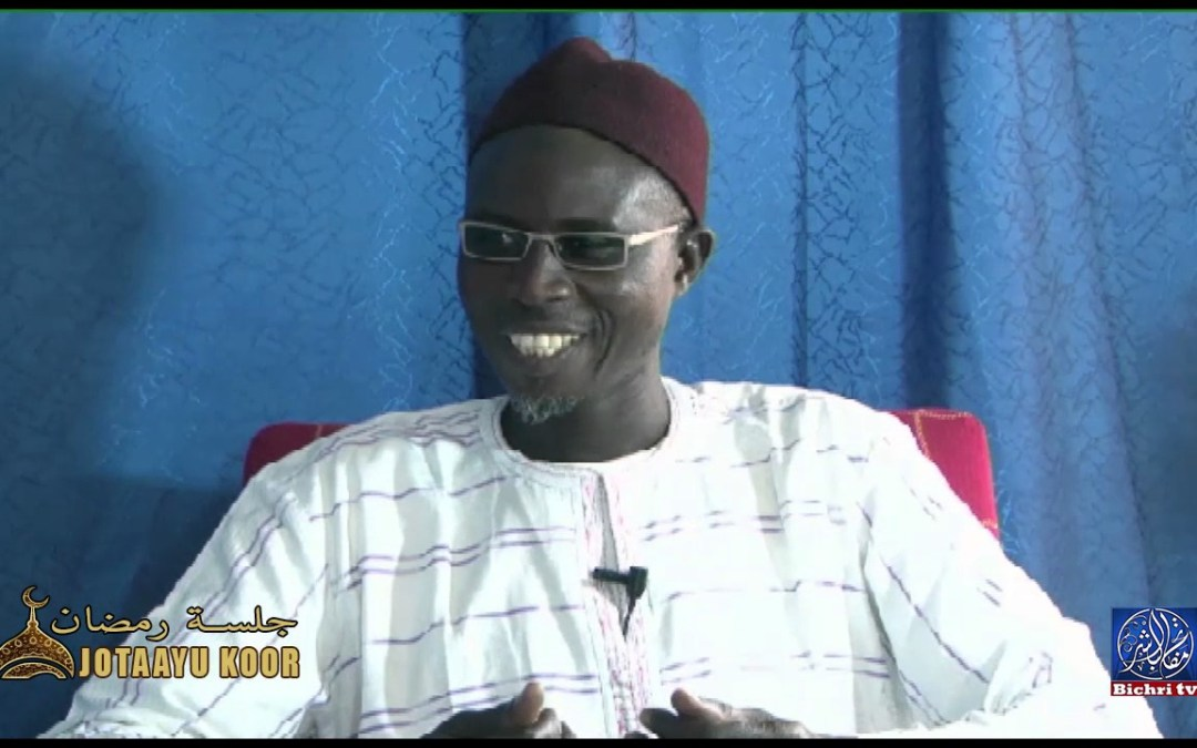 Jotaayu Koor, جلسة رمضان | Theme : Koor ak lici aju Oustaz Sahid Diallo