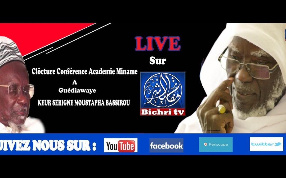 LIVE Clôcture Conférence Academie Miname à Guédiawaye Keur Serigne Moustapha Bassirou