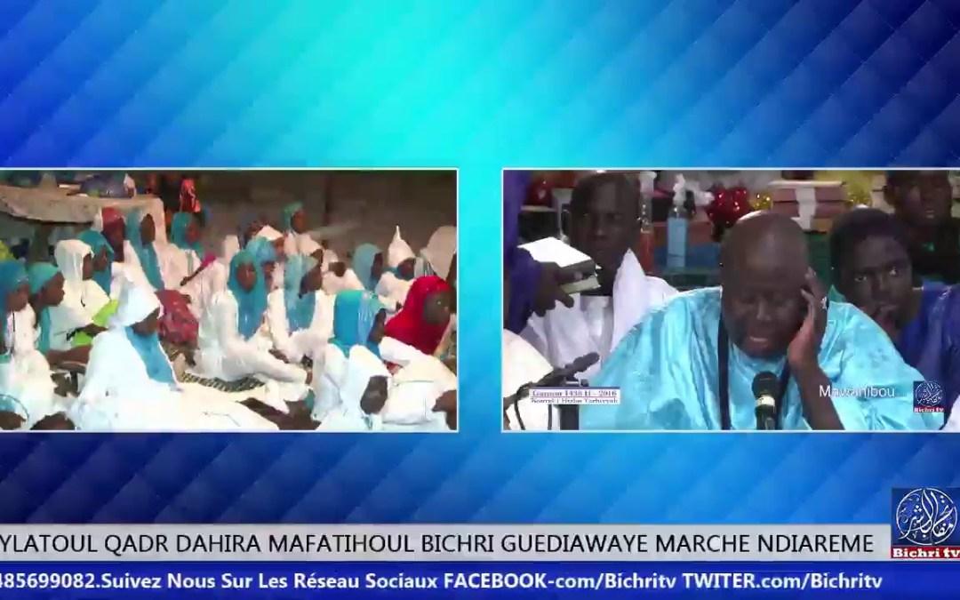 LIVE LAYTOUL QADR DAHIRA MAFATIHOUL BICHRI GUEDIAWAYE MARCHE NDIAREME PARTIE 01