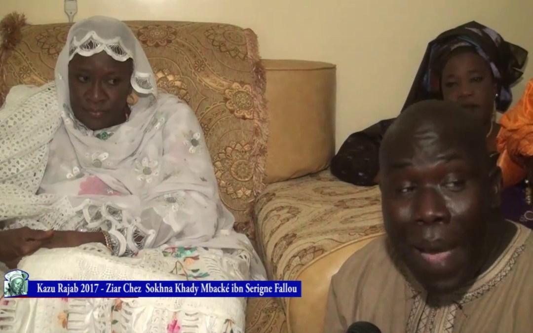 Magal Kazu Rajab Ziar Chez Sokhna Khady Mbacké bintou Serigne Fallou