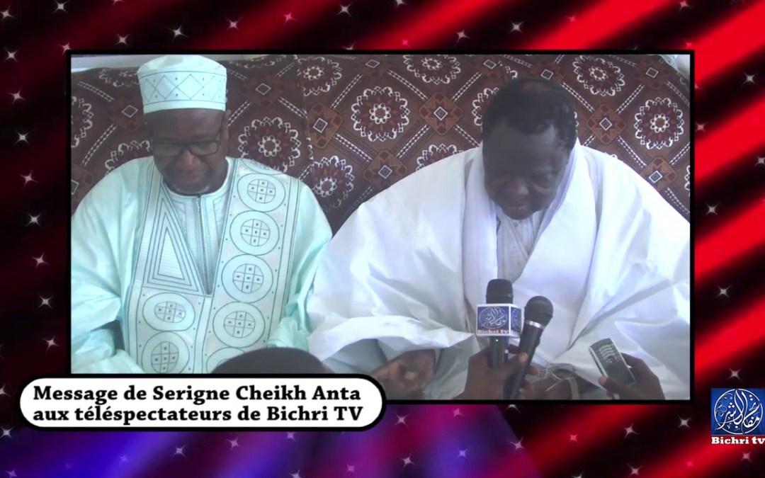 Messenge de Serigne Cheikh Anta Mbacke aux Telespectateurs Bichri TV
