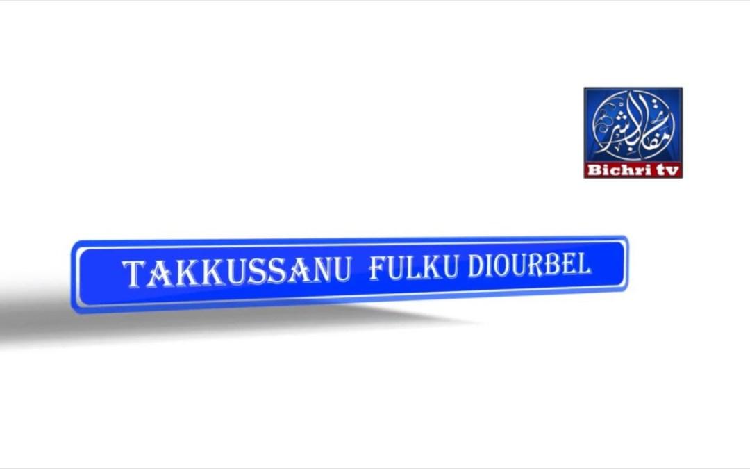 Takkussanu Fulku Diourbe 2017 Jour 06
