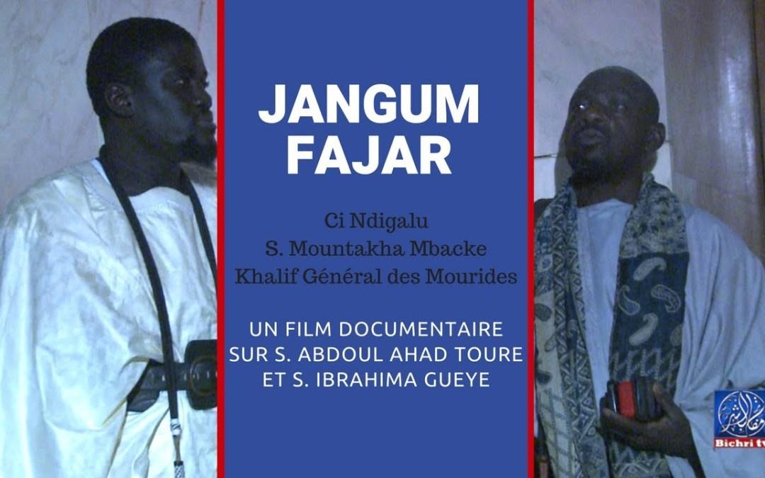 "Documentaire sur S. Abdoul Ahad Toure et S. Ibrahima Gueye   ""Jangum Fajar ci Jumay Touba"""