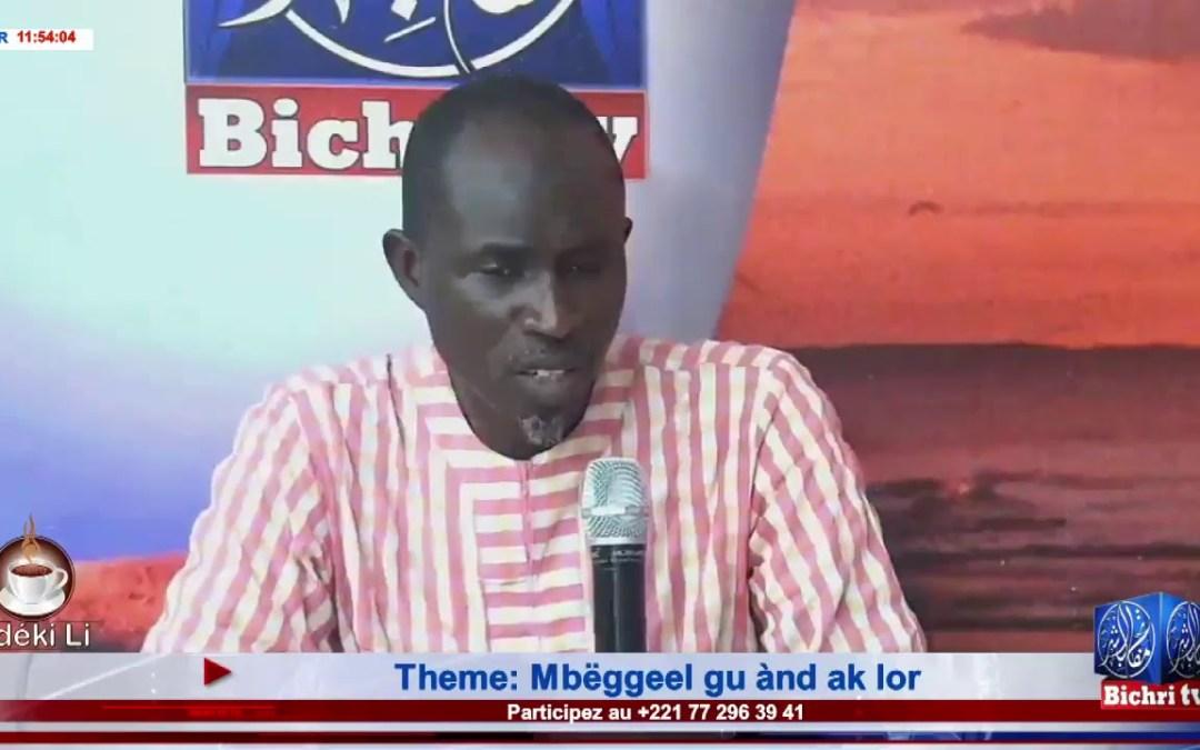 LIVE | Emission Matinale Ndeki li #232 Theme: Mbëggeel gu ànd ak lor
