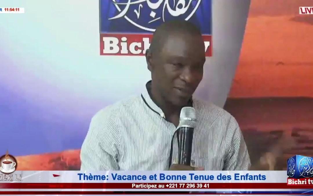 LIVE   Emission Matinale Ndeki li #241   Thème :Vacance et Bonne Tenue des Enfants.
