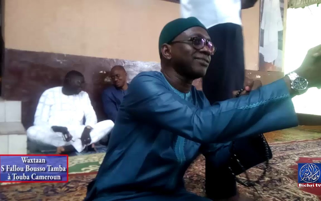 Waxtaan Serigne Fallou Bousso Tamba à Touba Cameroun