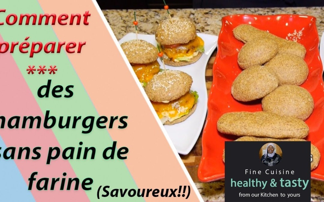 Hamburgers sans pain de farine | Bernde ak Sokhna Billo Saison 3 # 18