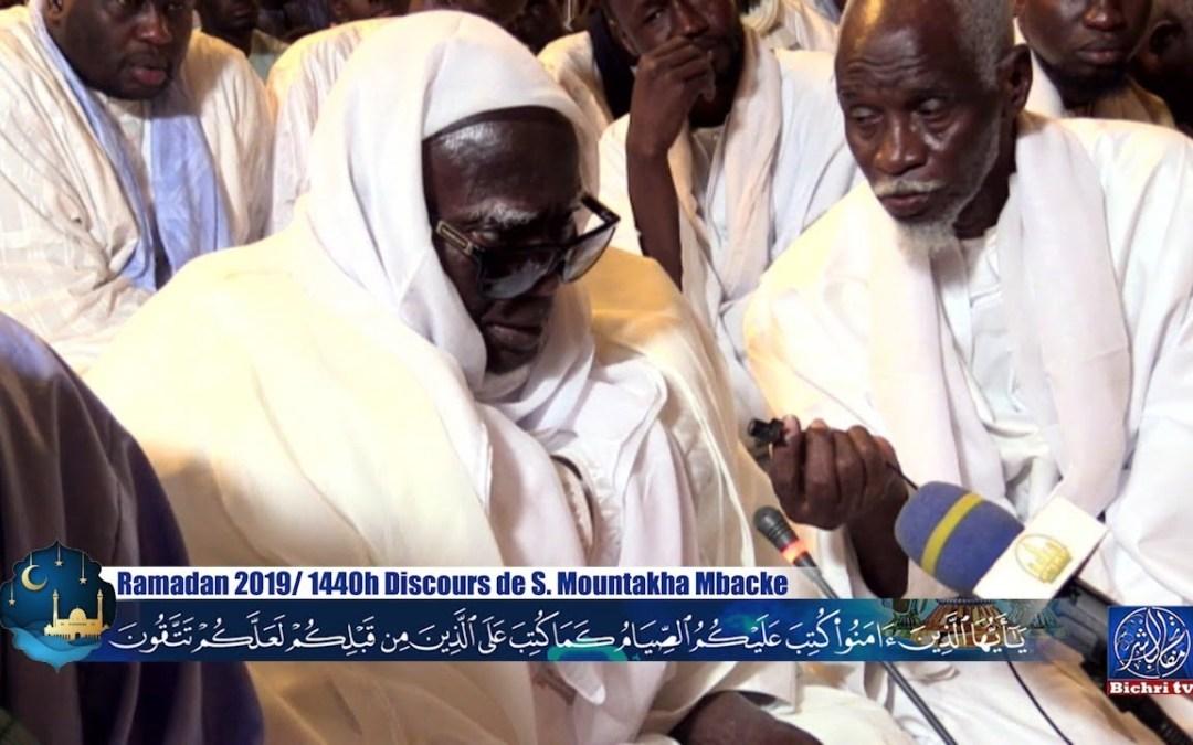 Ramadan 2019 1er Discours de S. Mountakha Mbacke khalif Général des Mourides