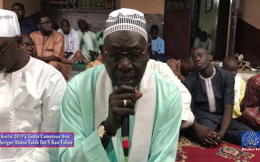 Korite 2019 à Touba Cameroun Avec Serigne Abdou Fatah Ibn S Bass Fallou