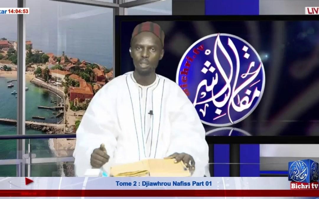LIVE | Emission Njangalem Cheikhoul Khadim | Tome 2 : Djiawhrou Nafiss  Part 01