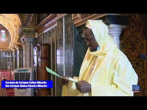 Sermon de Serigne Fallou  Mbacke ibn Serigne Abdou Khadre Mbacke | Touba Tabaski 2020