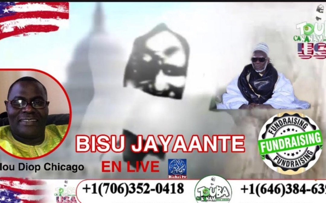 Bissu Jaayante   Levée de fonds Touba Ca Kanam USA