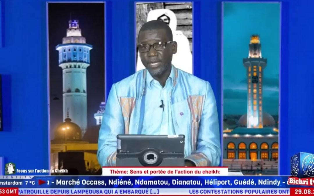 Focus sur l'action du Cheikh   Théme: Sens et portée de l'action de Cheikh Ahmadou Bamba