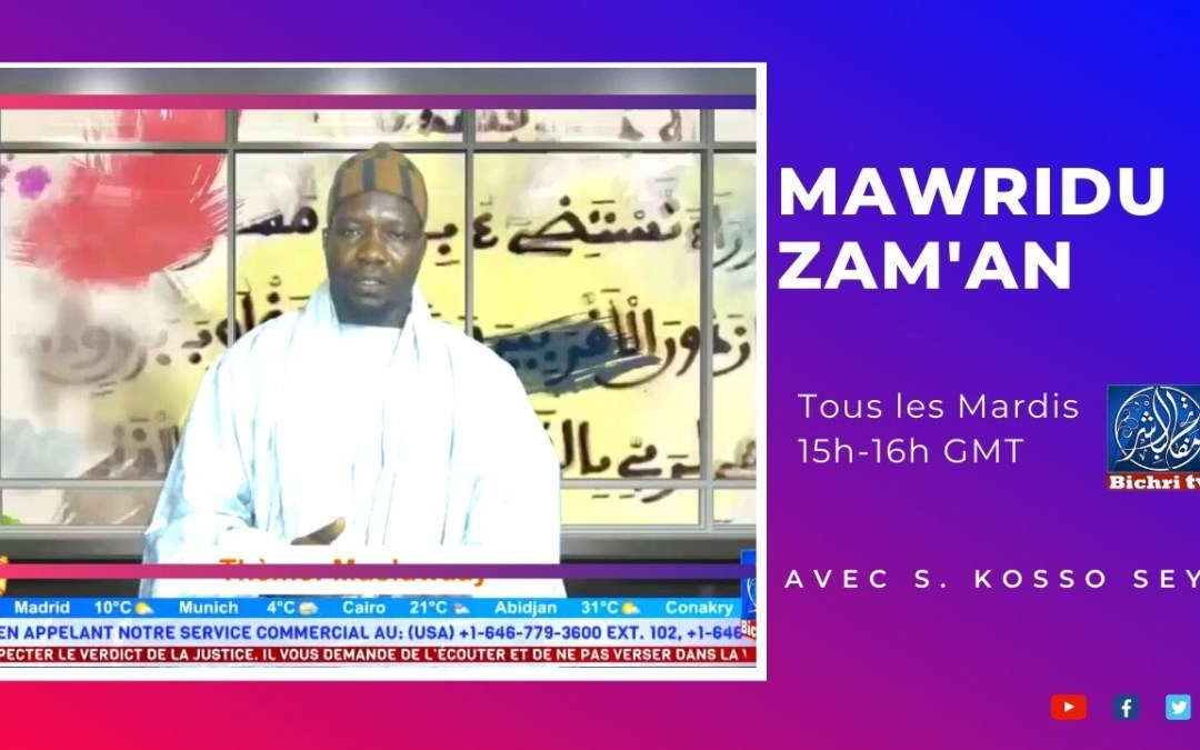 LIVE / Emission Mawridu Zam'ân / Theme: Taxawayu ndaw si l'islam