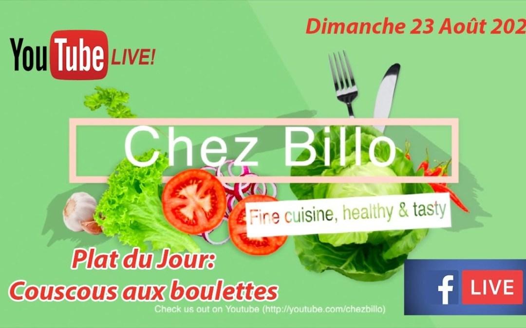 Live Show | Bernde ak Sokhna Billo | Plat du Jour: Couscous aux boulettes