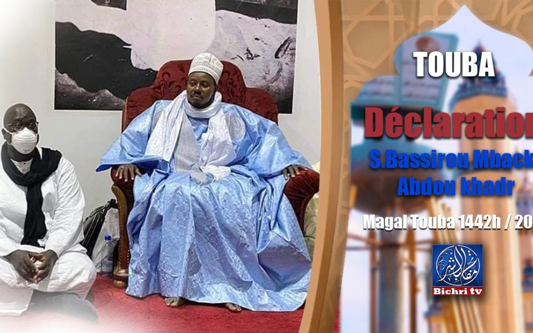 LIVE  Touba   Déclaration Serigne Bassirou Mbacke Abdou khadr Magal Touba 2020