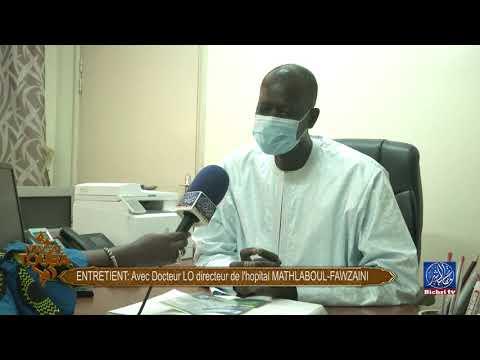 Magal Touba 2020 | Entretien Avec Dr Makhtar Lô (Dir. Hôpital Matlaboul Fawzeyni de Touba)
