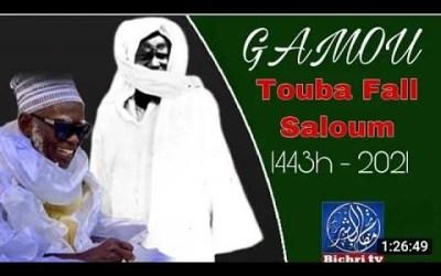 GAMOU TOUBA FALL 109e EDITION  /SERIGNE MOHAMAD SECK