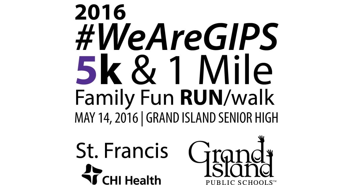 #WeAreGIPS 5K & 1 Mile Family Fun Run/Walk