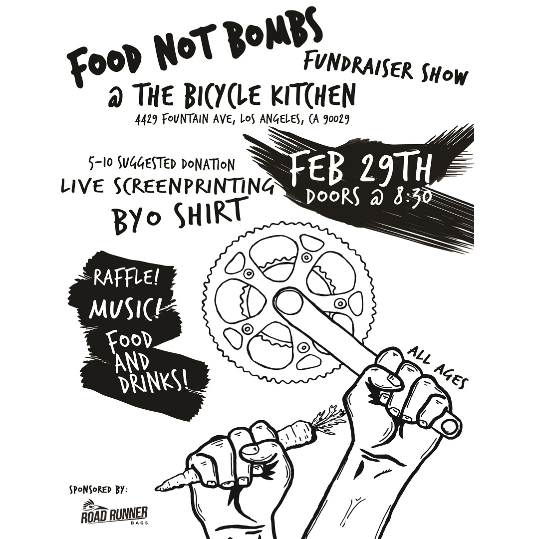 Food Not Bombs Fundraiser Show at the Bicycle Kitchen