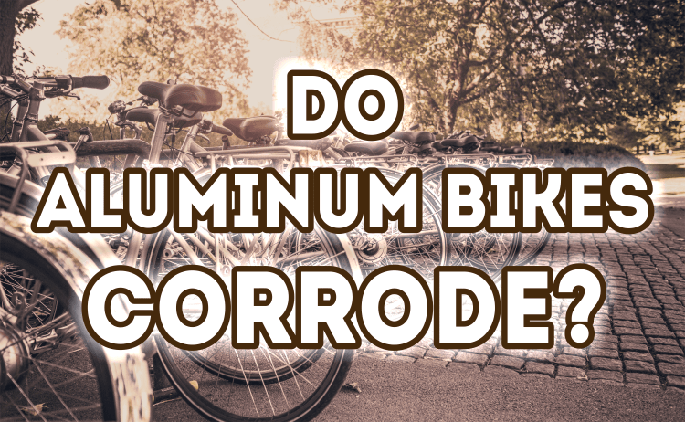 Bicycle Universe - Do Aluminum Bikes Corrode