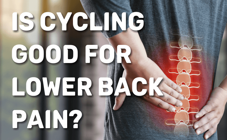 Is Cycling good for lower back pain?