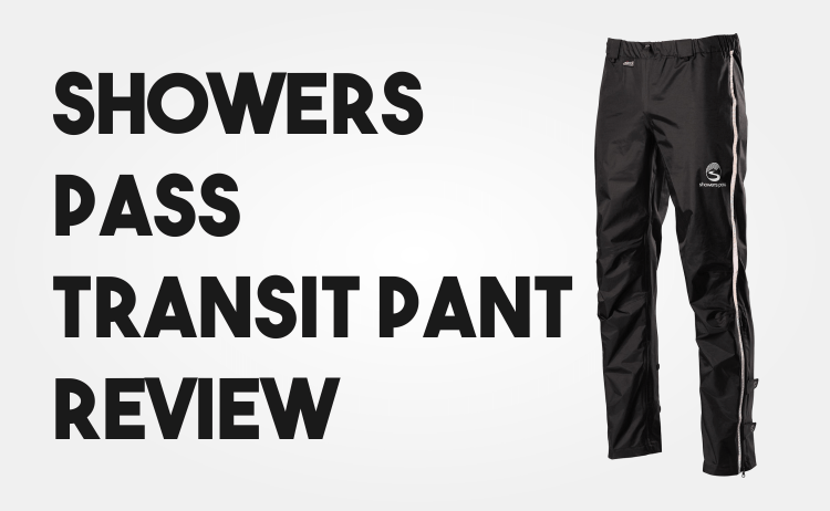 Showers Pass Transit Pants Review