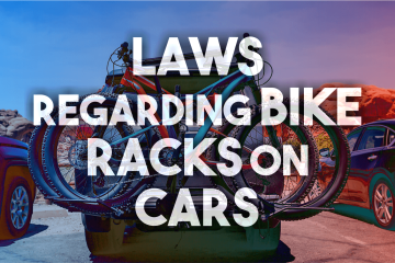 Laws Regarding Bike Racks on Cars