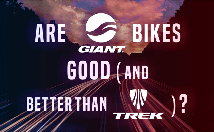Are Giant Bikes Good - Better Than Trek?