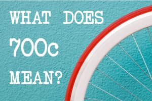 What does 700c mean on a bike