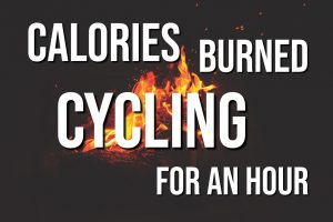 Calories Burned Cycling For An Hour