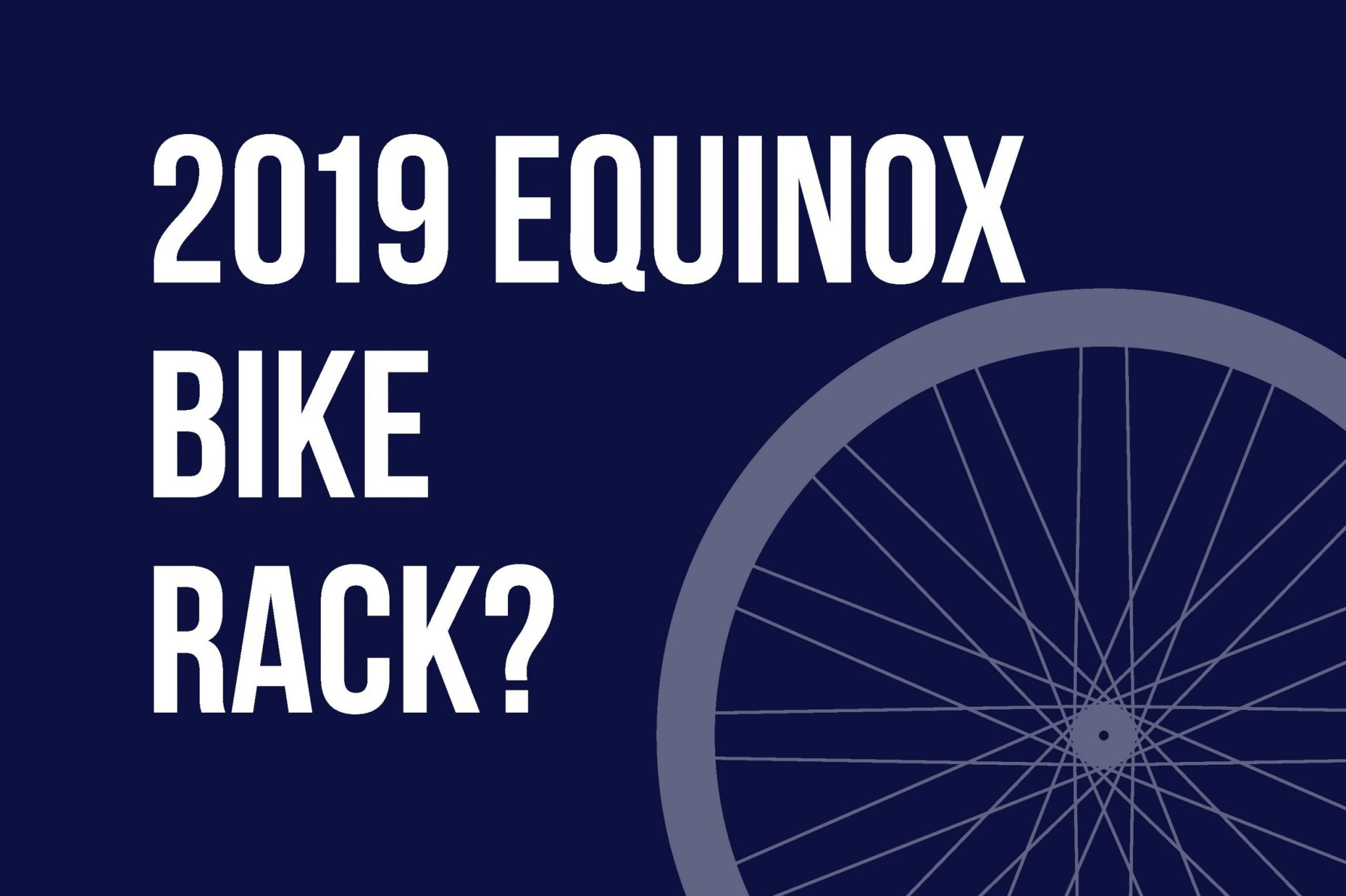 Bike Rack For 2019 Equinox