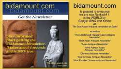 Bidamount weekly Asian Art-Antiques Newsletter Expanding | Chinese Art
