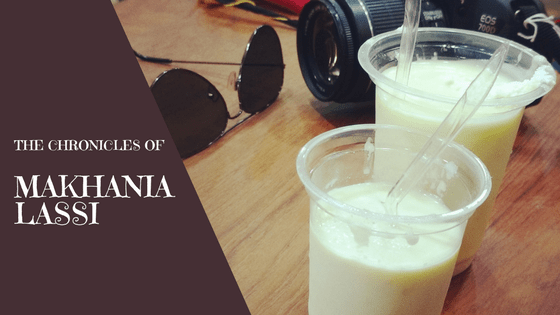 The Chronicles of Makhania Lassi