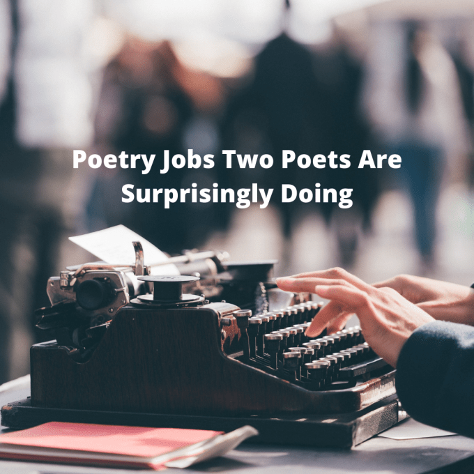 "Hands typing at a typewriter under the words, ""Poetry Jobs Two Poets Are Surprisingly Doing."""