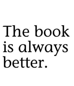 Book is better