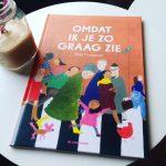 Kinderboekenweektip: Omdat ik je zo graag zie – Milja Praagman