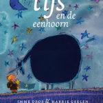 Tijs en de eenhoorn – Imme Dros & Harrie Geelen, Leespluim juli