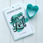 Liever met Lef – Dagmar Valerie