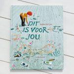 Dit is voor jou – Sanne te Loo