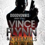 Remco leest: Doodvonnis – Vince Flynn & Kyle Mills
