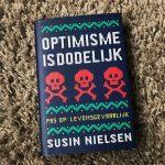 Optimisme is dodelijk – Susin Nielsen