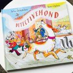Detectivehond – Julia Donaldson & Sara Ogilvie