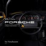 Remco leest: Why I drive Porsche - Ivo Verschuuren