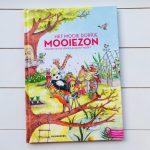 Het mooie dorpje Mooiezon - Edward van de Vendel & Suzan 'T Hooft